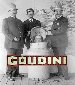 the great GOudini